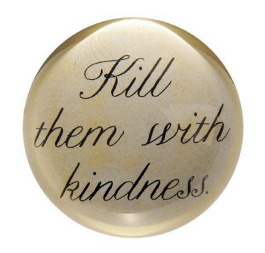 Kindness Paperweight