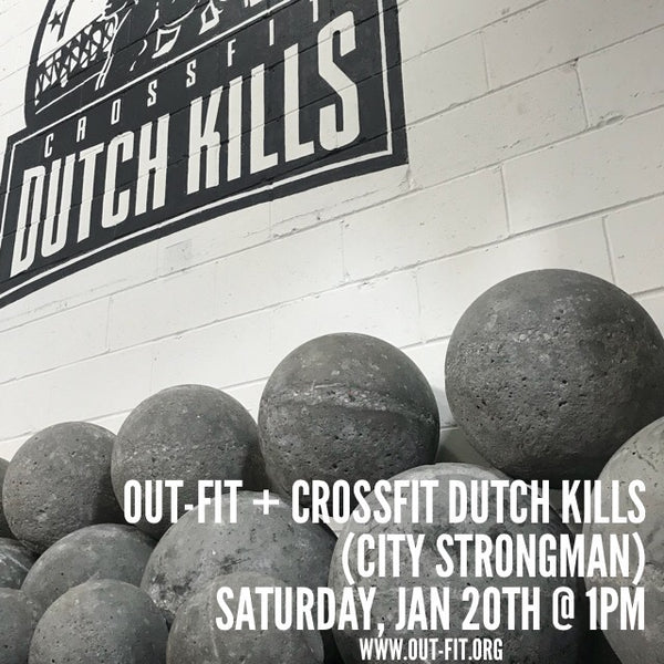OUT-FIT + CrossFit Dutch Kills (City Strongman)
