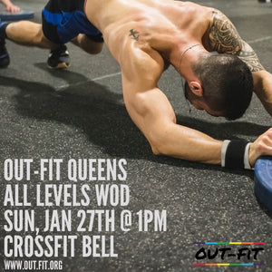 OUT-FIT Queens | January WOD 1.27.19