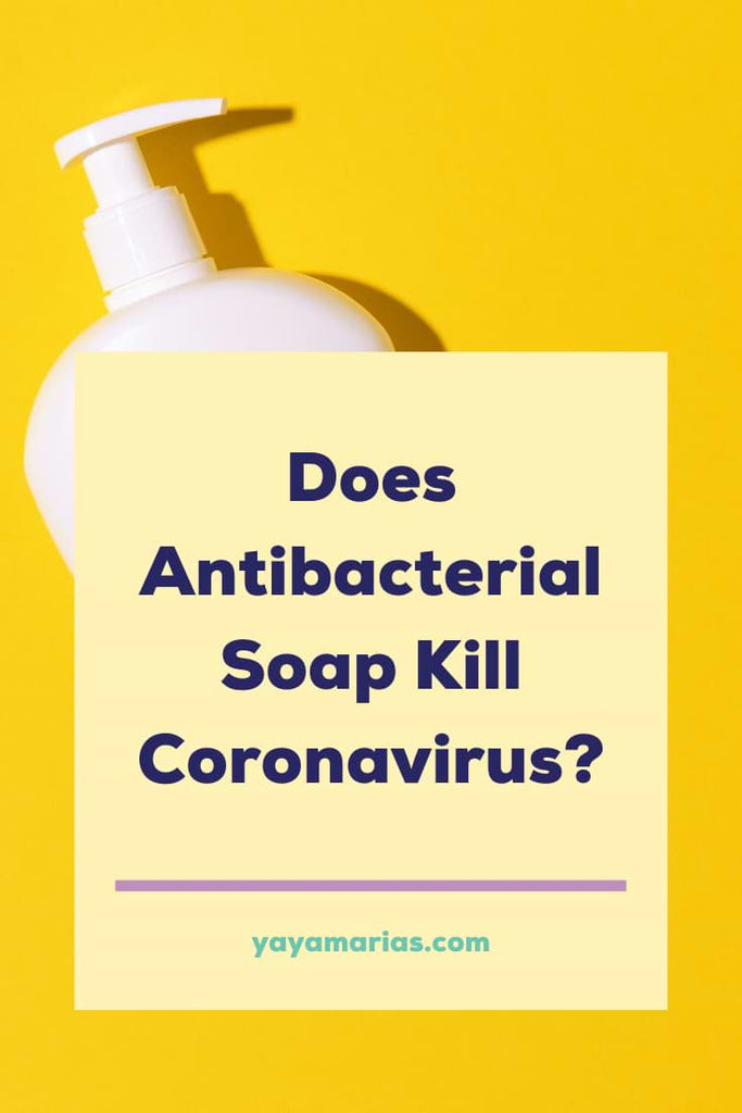 Antibacterial soap kill coronavirus