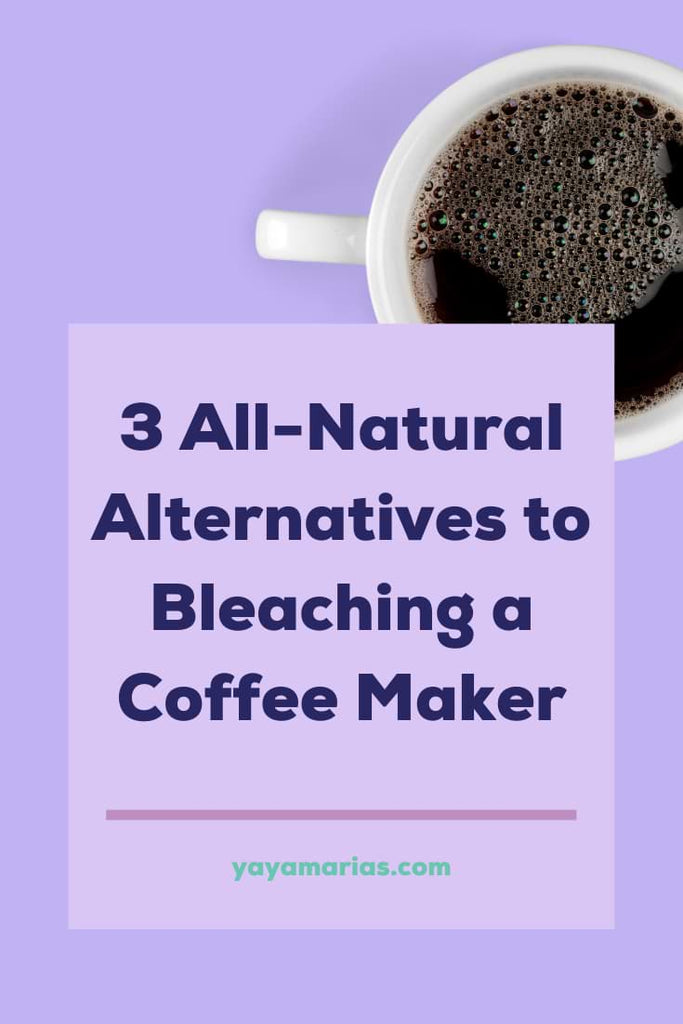 Clean coffee maker with bleach