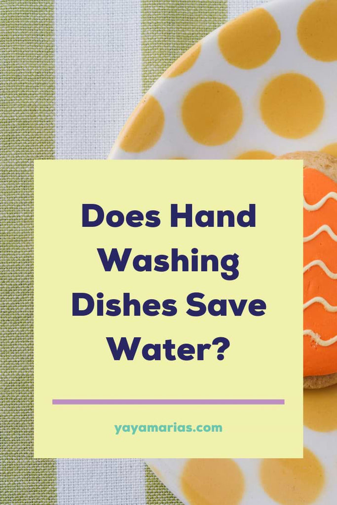 Does hand washing dishes save water