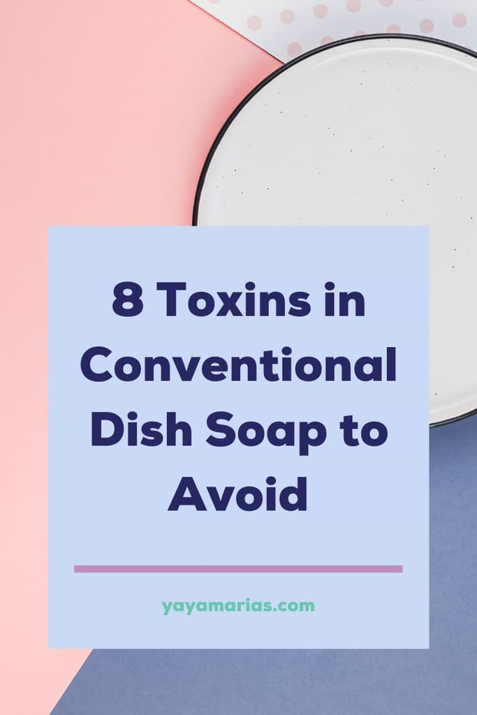 Is dish soap toxic