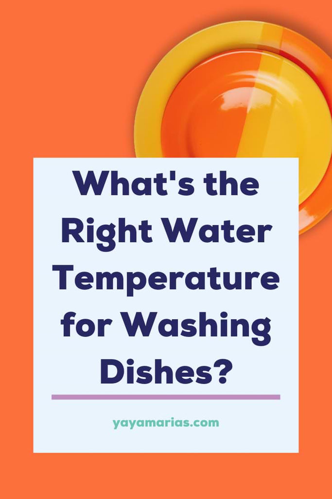 Water temperature for washing dishes