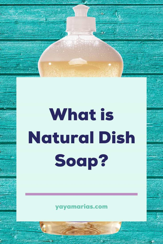 What is natural dish soap