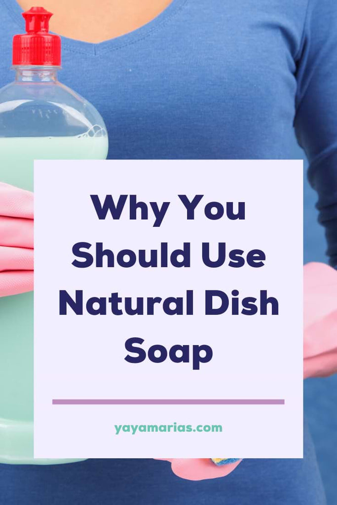 Why use natural dish soap