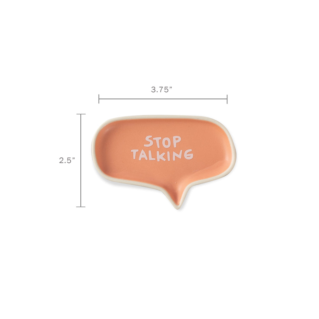 FRINGE STUDIO STOP TALKING TRAY
