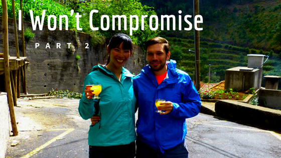I Won't Compromise: Part 2