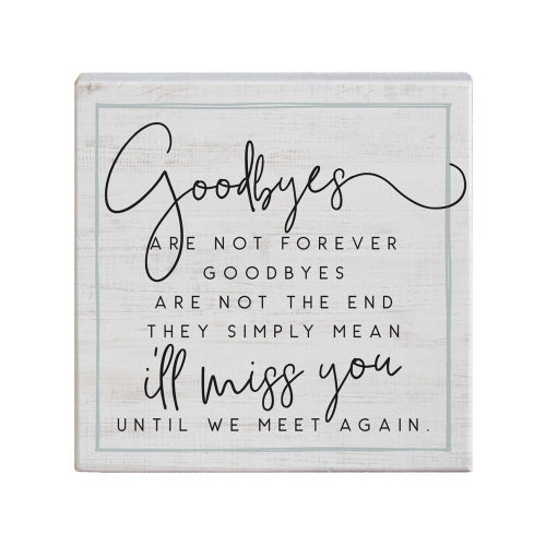 Goodbyes Sign