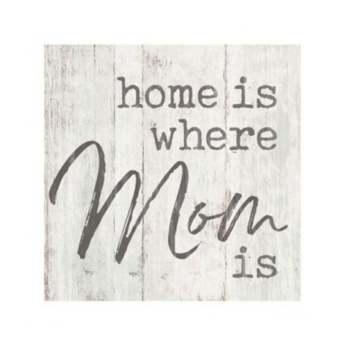 Home Is Where Mom Is Block