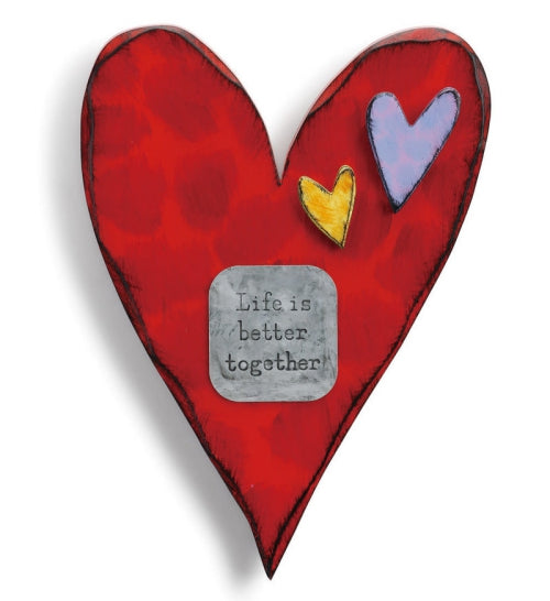 Life is Better Together Wall Heart