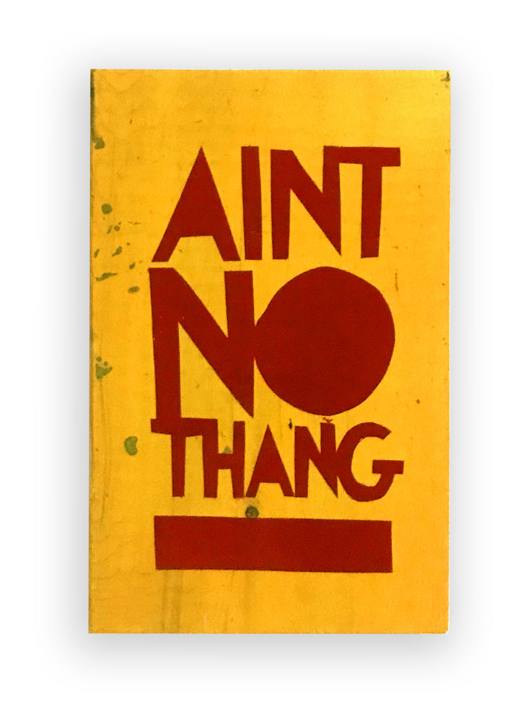 AIN'T NO THANG - Tindel's Southern Dialect Series