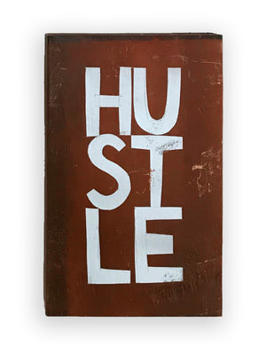 HUSTLE - Southern Dialect Series