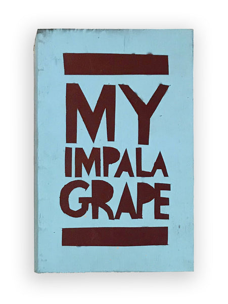 MY IMPALA GRAPE - Southern Dialect Series