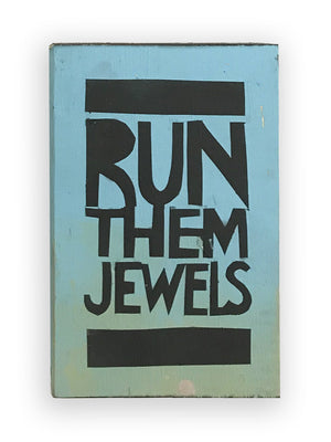 RUN THEM JEWELS - Southern Dialect Series
