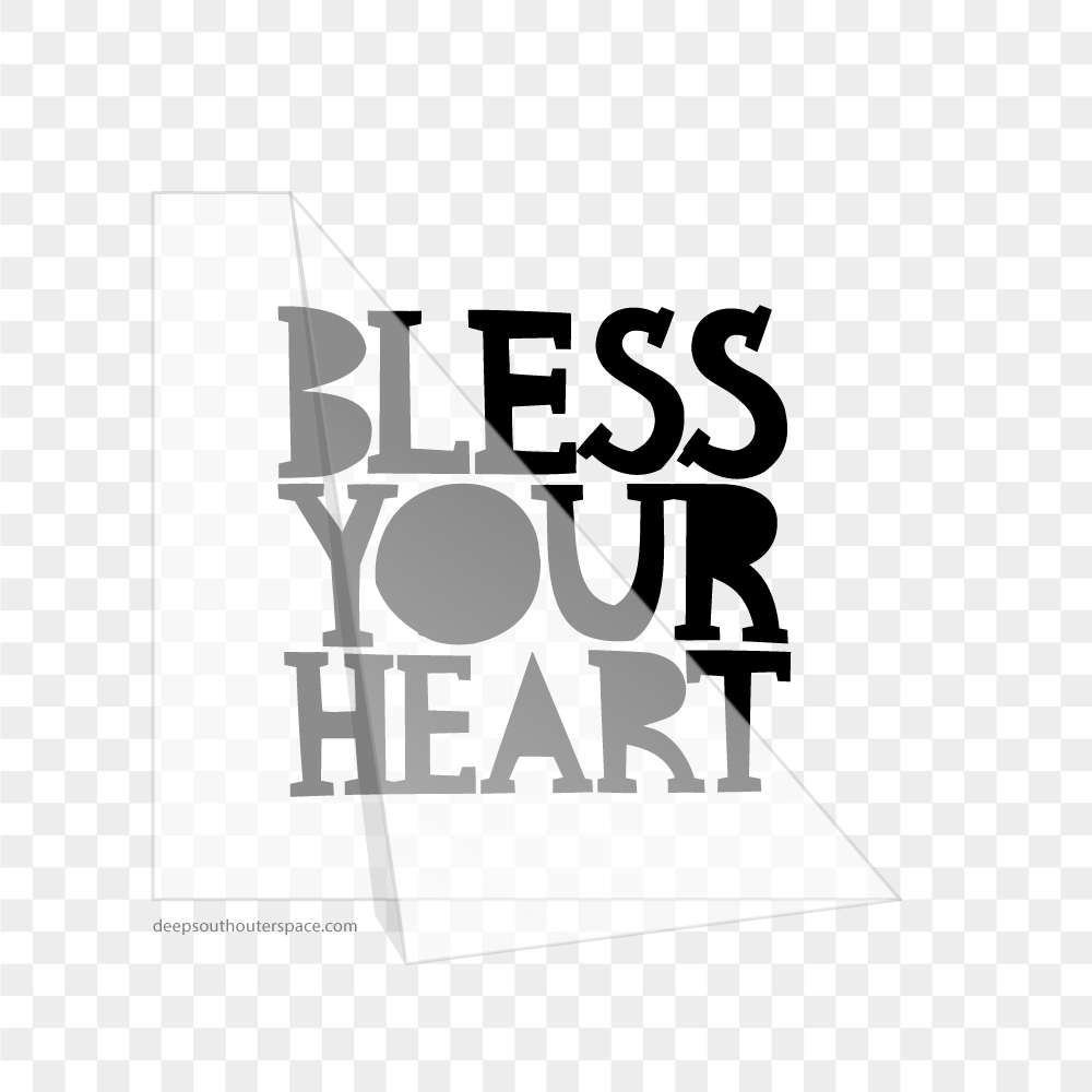 BLESS YOUR HEART Vinyl Sticker