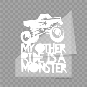 My Other Ride is a Monster | Vinyl Sticker