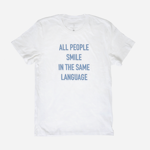 All People Smile In The Same Language Shirt