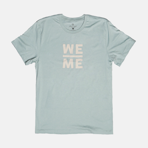 We Over Me Shirt