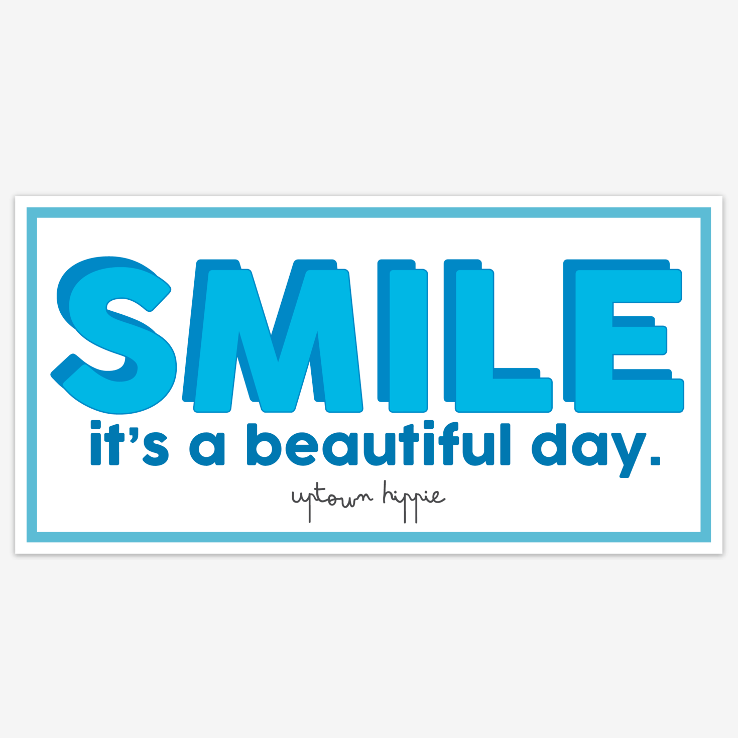 Smile Bumper Sticker