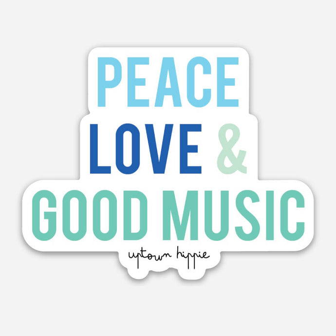 Peace, Love & Good Music Sticker