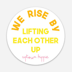 We Rise Sticker