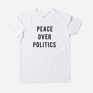 Peace Over Politics Shirt