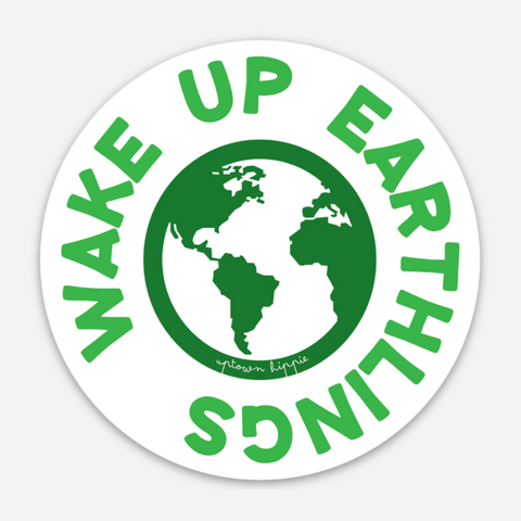 Wake Up Earthlings Sticker