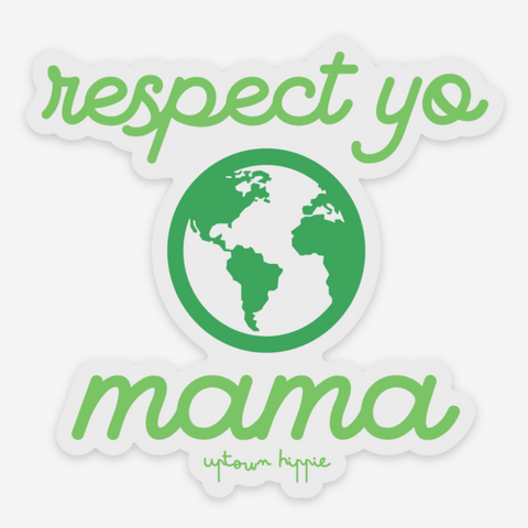 Clear Respect Yo Mama Sticker
