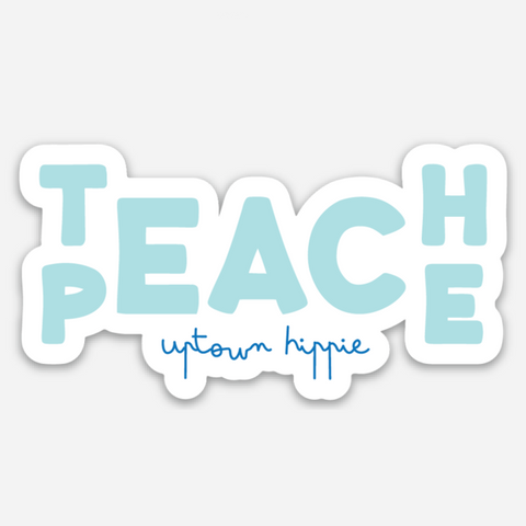 Teach Peace Sticker
