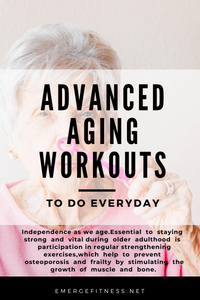Free Advanced Aging Workouts
