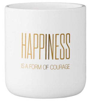 "Happiness Is A Form Of Courage"" Flower Pot"