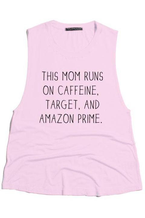 BLUSH THIS MOM RUNS ON CAFFEINE TANK