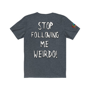 Weirdo Following