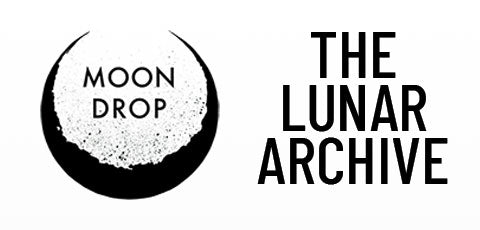 Moon Drop | The Lunar Archive