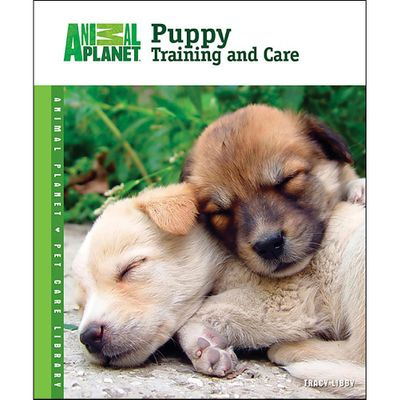 Animal Planet Puppy Training and Care Book by TFH Publications