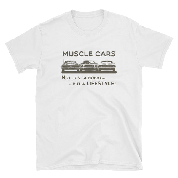 Muscle Cars - Not Just a Hobby... but a Lifestyle! (Gildan Cotton)