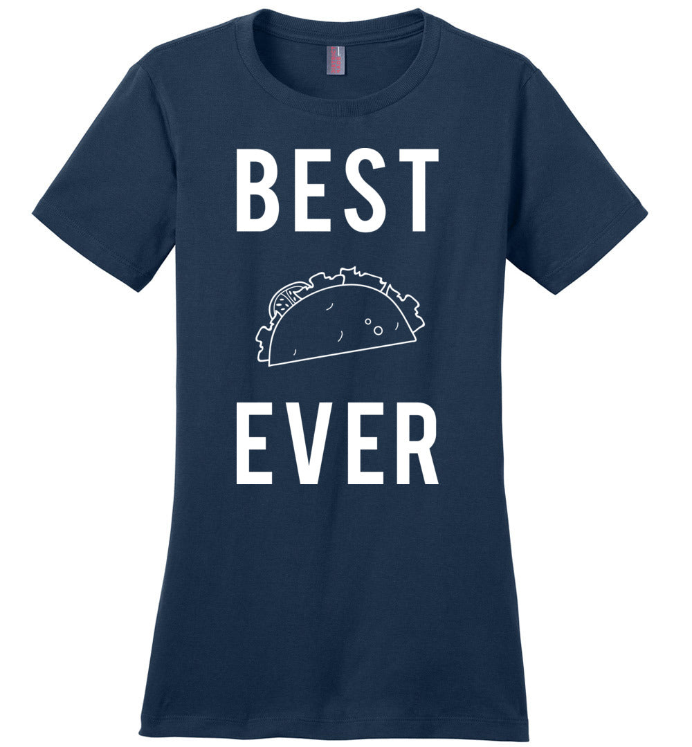 Best Taco Ever Tee (more colors!)
