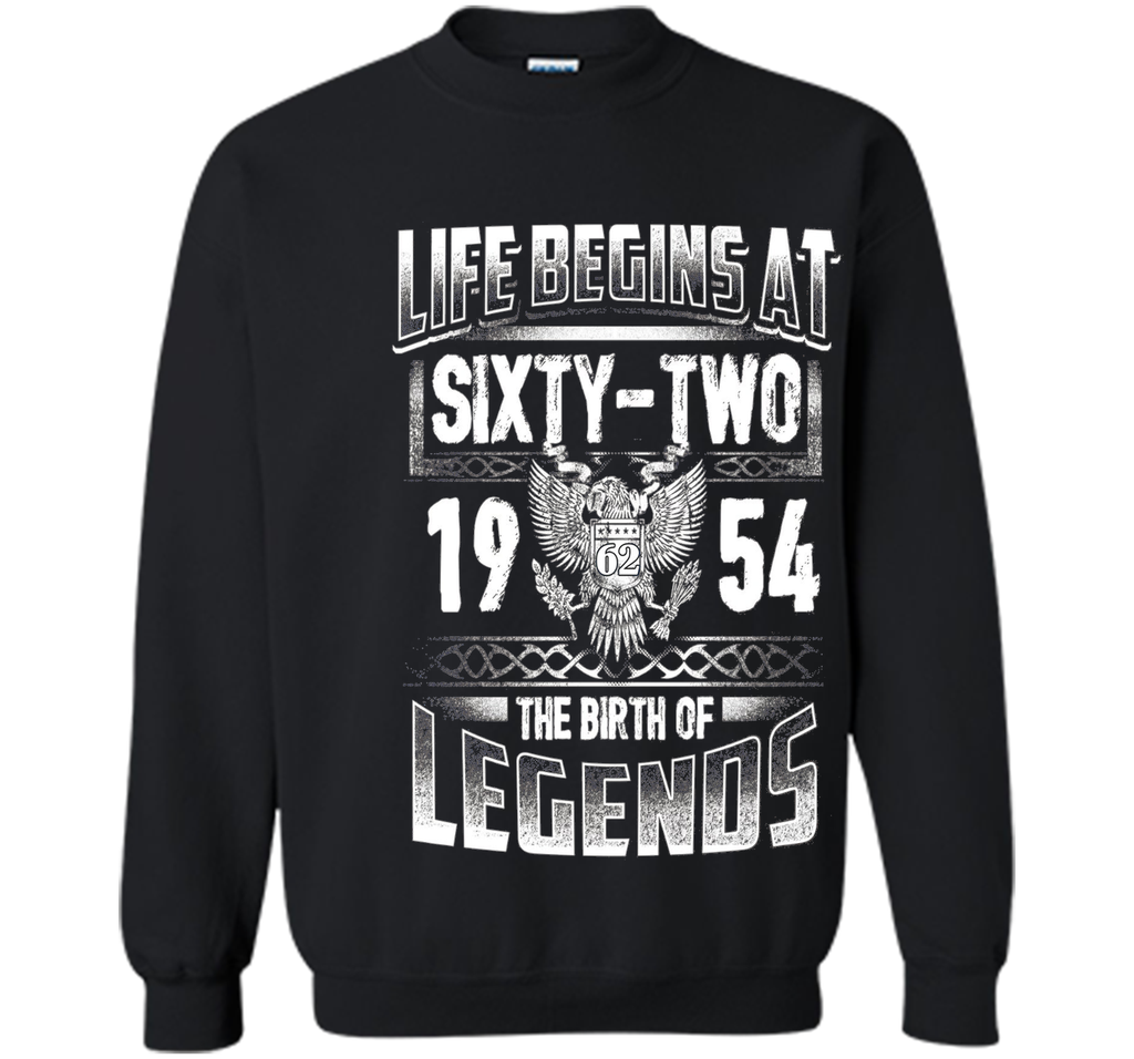 Life Begins At 62 - 1954 The Birth Of Legend T-Shirts Gifts