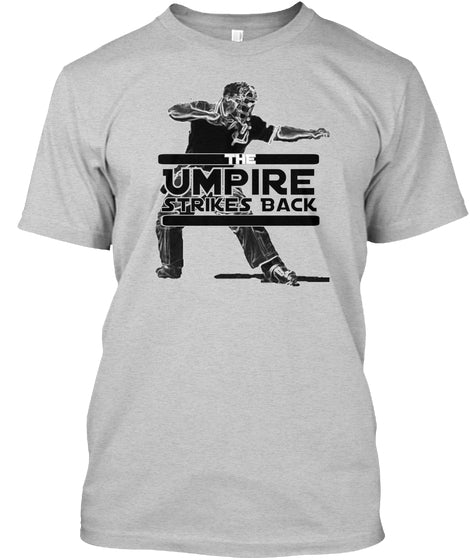 Umpire Strikes Back Tee