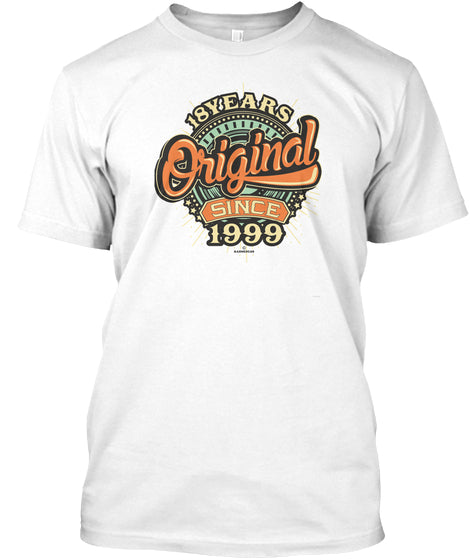 18 YEARS ORIGINAL SINCE 1999 - BIRTH GIFTS T-SHIRT