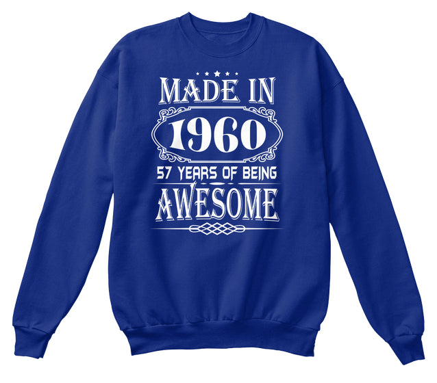MADE IN 1960 - 57th BIRTHDAY