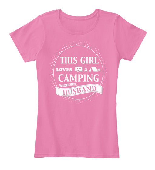 LOVES CAMPING WITH HUSBAND SHIRTS