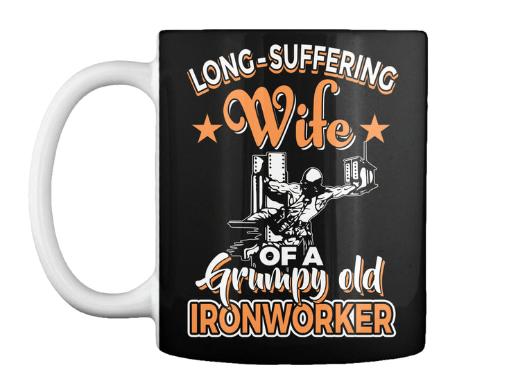Long-Suffering Wife Of An Ironworker