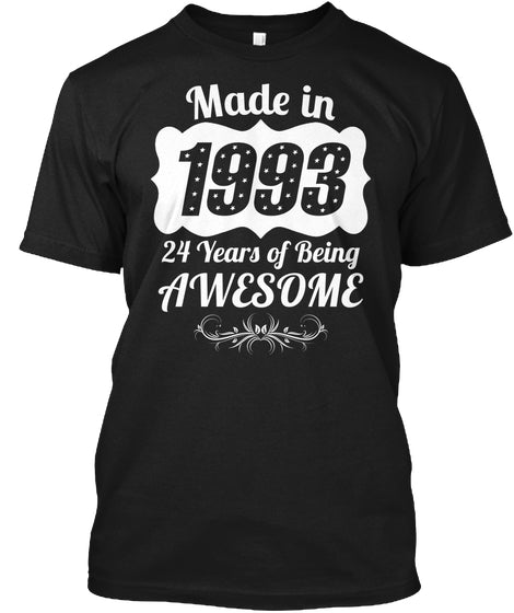 Made In 1993 24th Birthday 24 Years Old