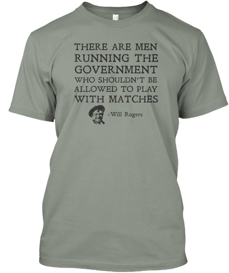 There Are Men Running the Government...