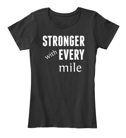 Stronger with Every Mile / Running Tank