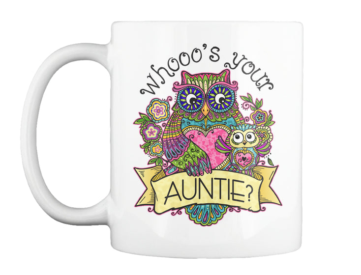 Whooo's Your Auntie