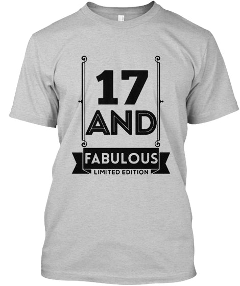 17 AND FABULOUS - BIRTH GIFTS T-SHIRT