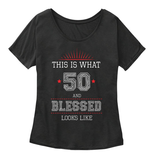 50 and BLESSED